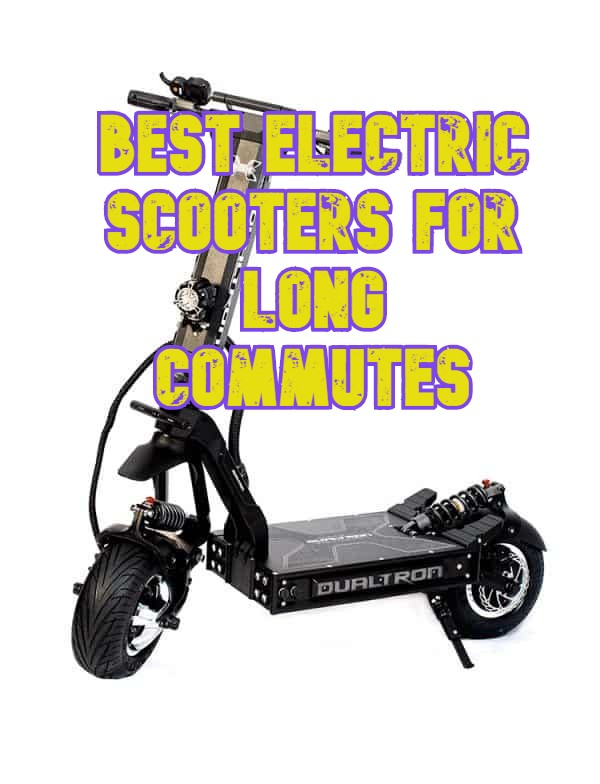 The best electric scooters for long commutes