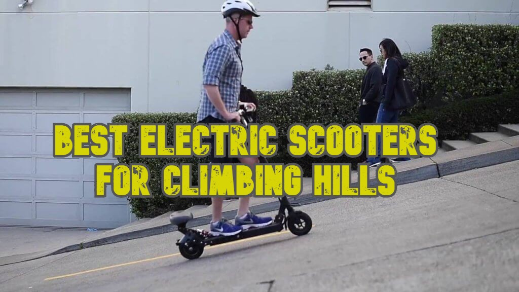best electric scooters for climbing hills